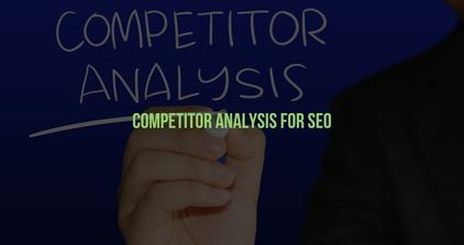 Competitor Analysis for SEO